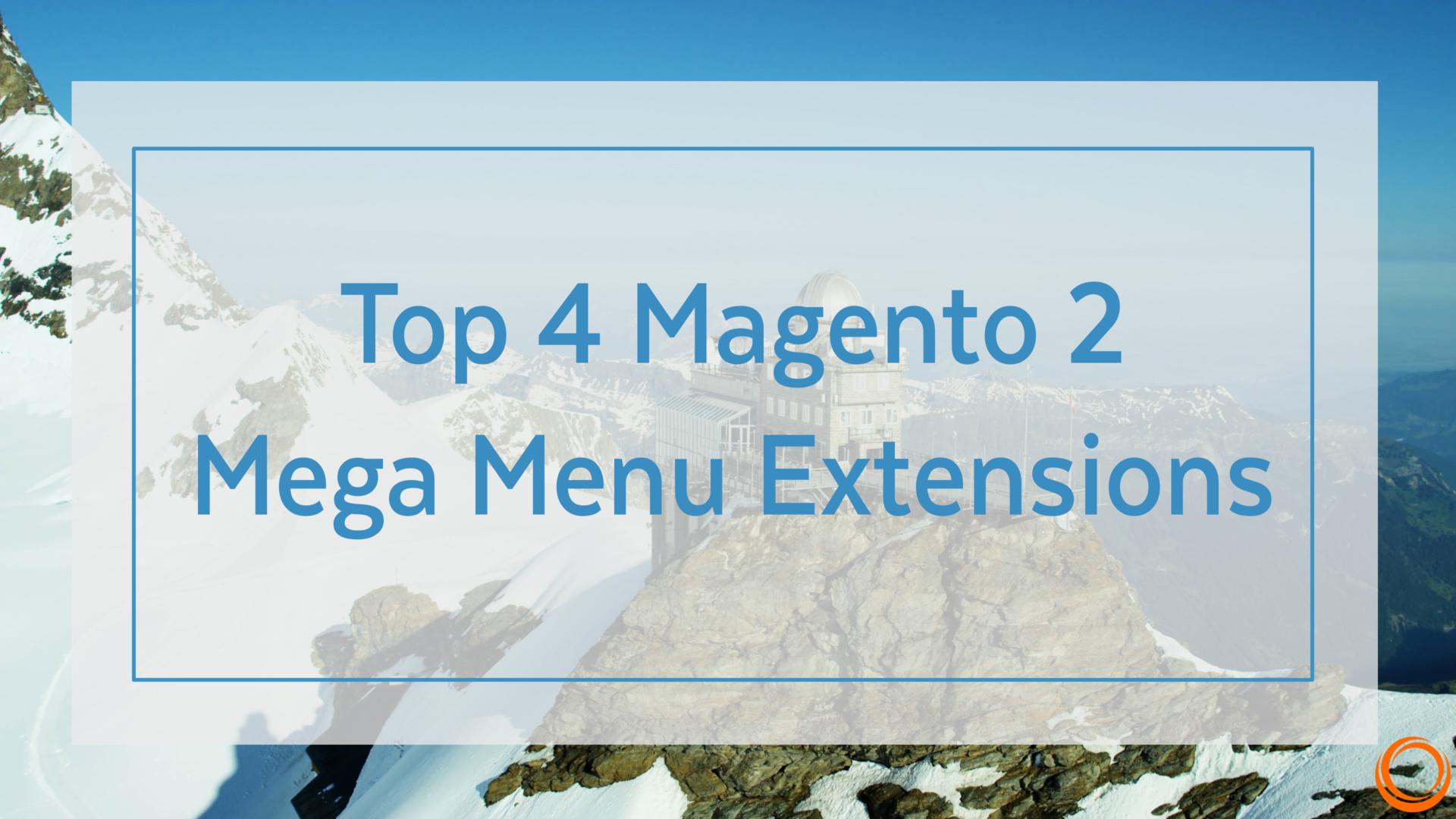 Top 4 Magento 2 menu