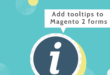 Magento 2 form builder extension _ Add tooltips to Magento 2 forms